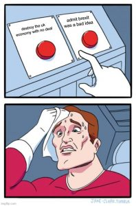 Brexit meme man can't choose the button either to destroy british economy or admit that brexit was a bad idea