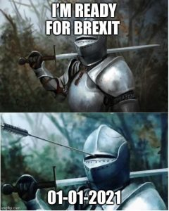 Brexit meme knight in armour  I'm ready for Brexit and gets an arrow in the helmet hole