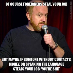 Brexit meme Louis ck of course foreigners steal your job